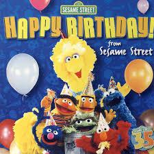 sesame birthday sesame happy birthday from sesame by sesame