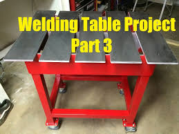 Welding Table Plans by Welding Table Build Project Part 3 Of 3 Youtube