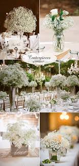 wedding flowers 40 ideas to use baby s breath centerpieces