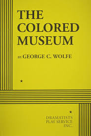 the colored museum acting edition george c wolfe