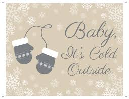 baby it s cold outside baby shower baby it s cold outside the winter themed baby shower