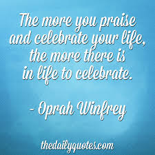 praise and celebrate the daily quotes