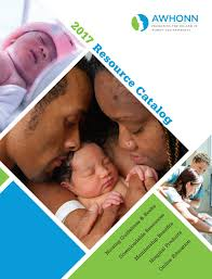 2017 awhonn resource catalog by association of women u0027s health
