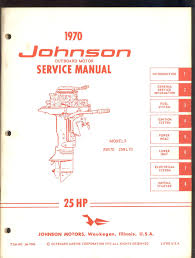 1970 johnson 25hp outboard service manual models 25r70 25rl70