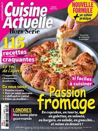 magazine cuisine actuelle abonnement magazine cuisine actuelle hors série relay com
