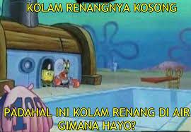 Meme Komik Spongebob - 11 meme logika spongebob ini kocak abis benar juga ya