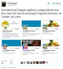 Websites To Make Memes - no sense posts know your meme