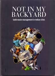 Not In My Backyard Amazon In Buy Not In My Backyard Solid Waste Management In Indian