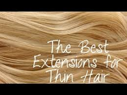 extensions caucasian thin hair the best extensions for thin hair instant beauty youtube