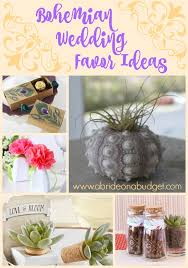 wedding favors on a budget bohemian wedding favor ideas a on a budget