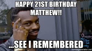 Happy 21 Birthday Meme - 21st birthday meme generator mne vse pohuj