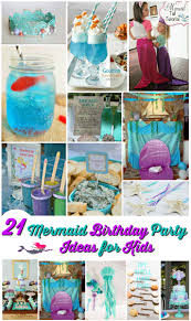 party ideas for kids 21 marvelous mermaid party ideas for kids