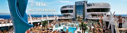 msc splendida cruise ship 2017 and 2018 msc splendida
