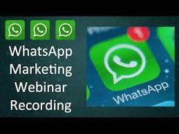 tutorial whatsapp marketing whatsapp marketing webinar how to use whatsapp for business youtube
