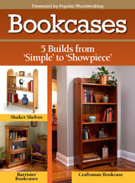 build an array of bookshelves with popular woodworking magazine