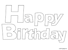 birthday coloring pages boy happy birthday coloring pages mickey mouse happy birthday coloring
