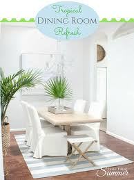 tropical dining room refresh u2014 house full of summer