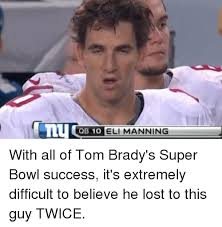 eli manning super bowl meme manning best of the funny meme