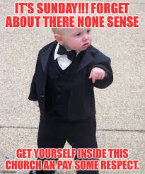 Its Sunday Meme - baby godfather meme imgflip