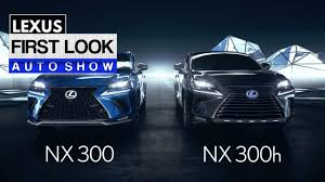 lexus nx buy 2018 lexus nx 300h first look youtube