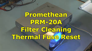 promethean prm 20a thermal fuse reset tip 2 youtube