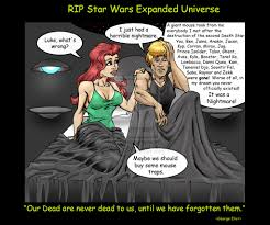 Horrible Memes - good bye star wars expanded universe star wars know your meme