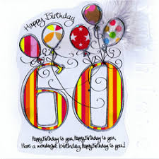 60 years birthday card all birthday cards by age from interesting gift store between the