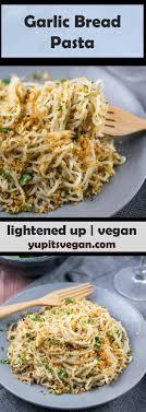 light olive oil pasta sauce garlic bread pasta tender spaghetti tossed with crispy garlic