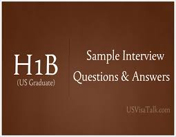 extremely helpful h1b visa interview questions and answers