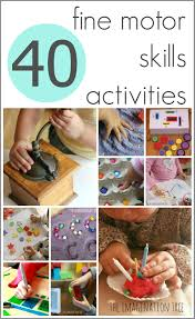 40 fine motor skills activities the imagination tree