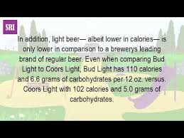 how many carbs in bud light beer is coors light low in calories or alcohol youtube