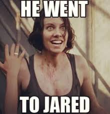 He Went To Jared Meme - twd memes on twitter he went to jared thewalkingdead http t