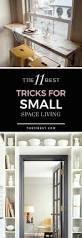 the 11 best tricks for small space living small spaces spaces