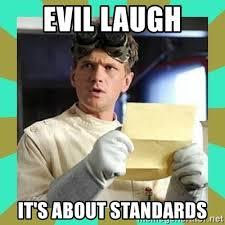 Meme Evil Laugh - evil laugh it s about standards dr horrible meme generator