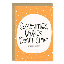 baby card babies don t sleep baby card