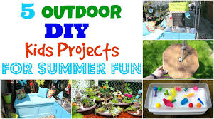 5 outdoor diy kids projects for summer fun clutterbug me