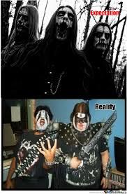 Metal Band Memes - when i tell people i m in a black metal band by fatherschnaten