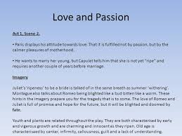 themes of youth in romeo and juliet romeo and juliet act 1 scenes 2 3 4 and 5 love and passion act