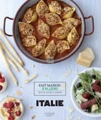 livre cuisine italienne editions hachette livre collection cuisine italie