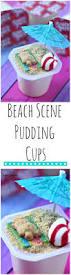 beach scene pudding cups recipe pudding cups beach scenes and