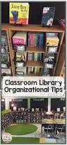 best 25 classroom libraries ideas on pinterest classroom