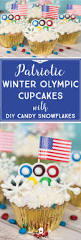 How Many Rings In Olympic Flag Winter Olympic Cupcakes With Candy Snowflakes The American Patriette