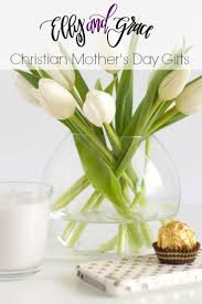 christian mothers day gifts 13 best christian s day gifts images on blouse