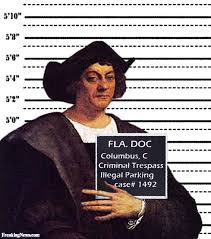 Christopher Columbus Memes - christopher columbus mugshot pictures freaking news