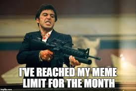 My Meme Maker - scarface meme meme generator imgflip