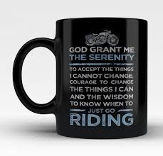 serenity prayer mug god grant me the motorcycle serenity coffee mug tea cup