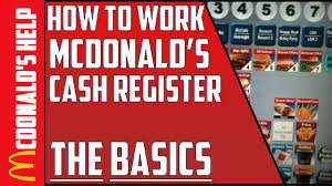 how to work the register at mcdonalds the basics youtube
