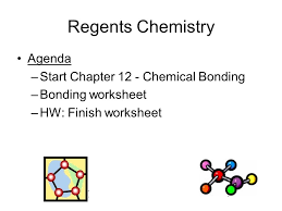 regents chemistry agenda start chapter 12 chemical bonding ppt
