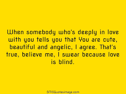 Cute In Love Quotes by Love Is Blind Love Sms Quotes Image