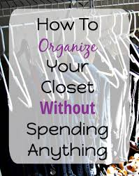 Organzie by To Organize Your Closet Without Spending Anything